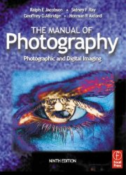The manual of photography: photographic and digital imaging, 9th Edition