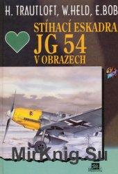 Stihaci Eskadra JG 54 v Obrazech
