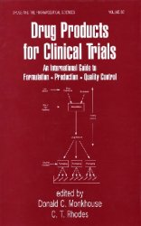 Drug products for clinical trials: an international guide to formulation, p ...
