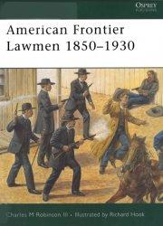 American Frontier Lawmen 1850–1930