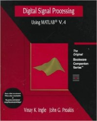 Digital Signal Processing Using MATLAB Version 4: A Bookware Companions Problems Book