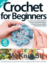 Crochet for Beginners. Third Edition