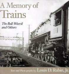 A Memory of Trains: The Boll Weevil and Others