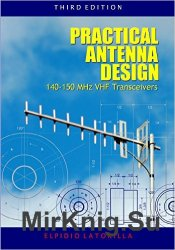 Practical Antenna Design 140-150 MHz VHF Transceivers Third Edition