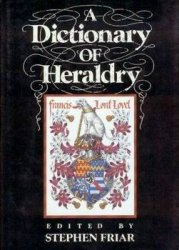 A Dictionary of Heraldry