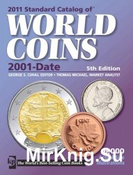 2011 Standard Catalog of World Coins 21st Century 5th Edition 2001 to Date