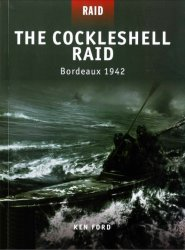 The Cockleshell Raid Bordeaux 1942
