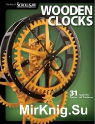 Wooden Clocks: 31 Favorite Projects & Patterns (Scroll Saw Woodworking & Cr ...