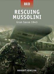 Rescuing Mussolini Gran Sasso 1943