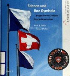 Fahnen und Ihre Symbole, Drapeaux et Leurs Symboles, Flags and Their Symbol ...