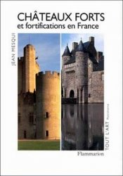 Chateaux Forts et Fortifications en France