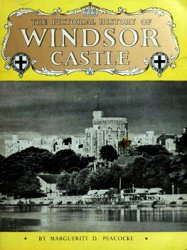 The Pictorial History of Windsor Castle