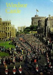 Windsor Castle (Britains Heritage Series)