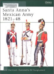Santa Anna's Mexican Army 1821–48
