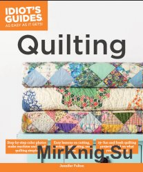 Idiot's Guides: Quilting
