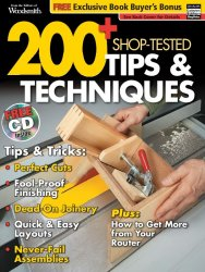 Woodsmith 200+ Shop-Tested Tips & Techniques