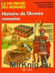 Histoire de L'Armee Romaine