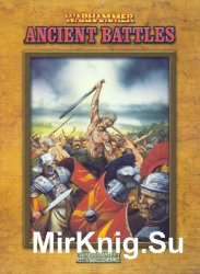 Warhammer: Ancient Battles (Warhammer Historical)