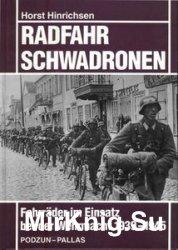 Radfahrschwadronen: Fahrrader im Einsatz bei der Wehrmacht 1939-1945