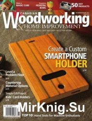 Canadian Woodworking & Home Improvement №105 - December 2016/January 2017