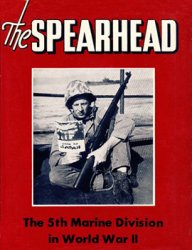 The Spearhead: The World War II History Of The 5th Marine Division
