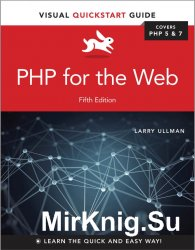 PHP for the Web: Visual QuickStart Guide, 5th Edition