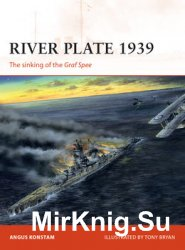 River Plate 1939: The Sinking of the Graf Spee (Osprey Campaign 171)
