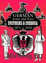 German Army, Navy Uniforms and Insignia 1871-1918