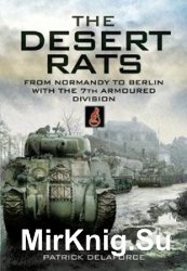 Churchill's Desert Rats in North-West Europe: From Normandy to Berlin