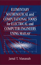 Elementary Mathematical and Computational Tools for Electrical and Computer ...