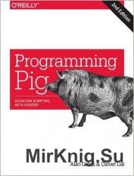 Programming Pig: Dataflow Scripting with Hadoop, 2 Edition