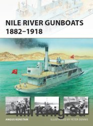 Nile River Gunboats 1882-1918 (Osprey New Vanguard 239)