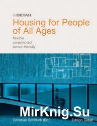 In Detail: Housing for People of All Ages