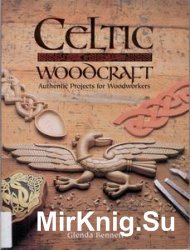 Celtic Woodcraft: Authentic Projects for Woodworkers