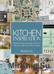 Period Living - Kitchen Inspiration - October 2016