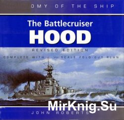 The Battlecruiser Hood (Anatomy of the Ship)
