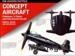 Concept Aircraft: Prototipes, X-Planes, and Experimental Aircraft (Aviation ...