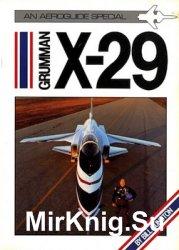 Grumman X-29 (An Aeroguide Special)