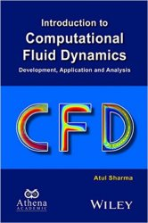 Introduction to Computational Fluid Dynamics: Development, Application and  ...