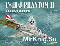 F-4B/J Phantom II Illustrated by Lou Drendel