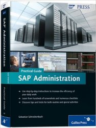 SAP Administration. Practical Guide