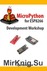 MicroPython for ESP8266 Development Workshop (+ code)