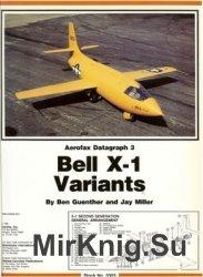 Bell X-1 Variants (Aerofax Datagraph 3)