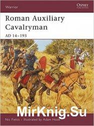 Roman Auxiliary Cavalryman: AD 14-193 (Osprey Warrior 101)