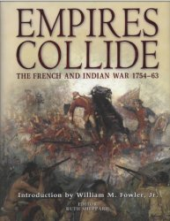Empires Collide The French and Indian War 1754–63