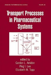 Transport Processes in Pharmaceutical Systems