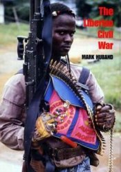 The Liberian Civil War
