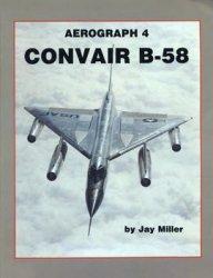 Convair B-58 (Aerofax Aerograph №4)