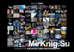 Camerapixo - The Best of Architecture Photography - Book 2 2016