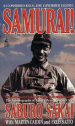 Samurai! The Autobiography of Japan's Bravest Fighter Ace
